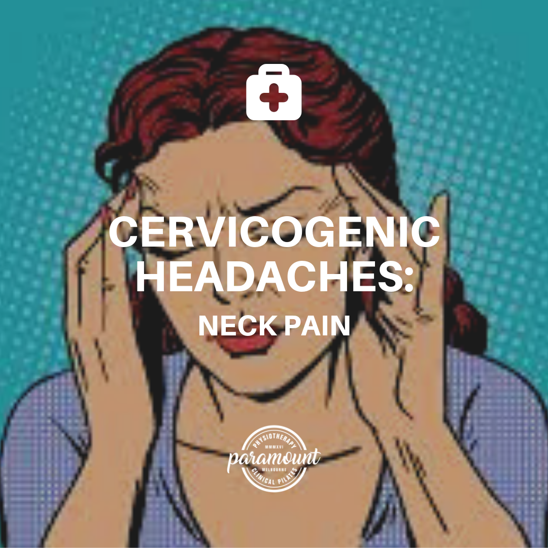 Cervicogenic Headaches: Neck Pain